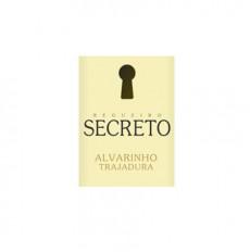 Secreto Alvarinho Trajadura...