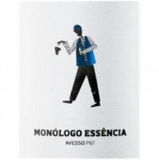 Monólogo Essência Avesso...