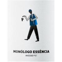 Monólogo Essência Avesso White 2015