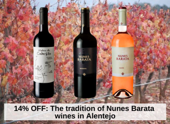 14% OFF: The tradition of Nunes Barata wines in Alentejo