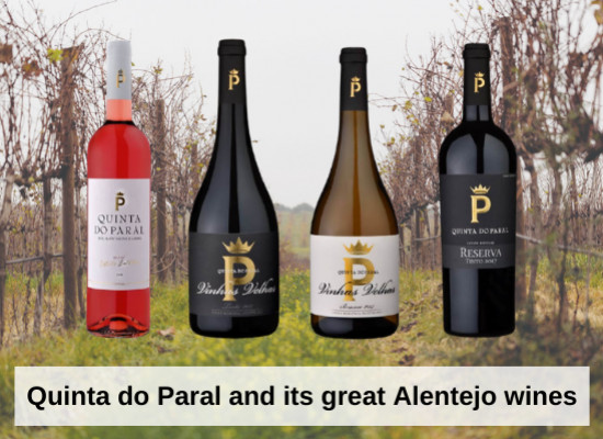 Quinta do Paral and its great Alentejo wines