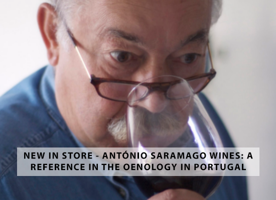NEW IN STORE – António Saramago wines: a reference in the Portuguese oenology