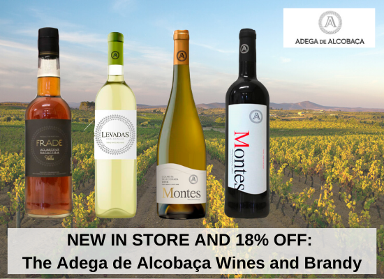 NEW IN STORE AND 18% OFF: The Adega de Alcobaça Wines and Brandy
