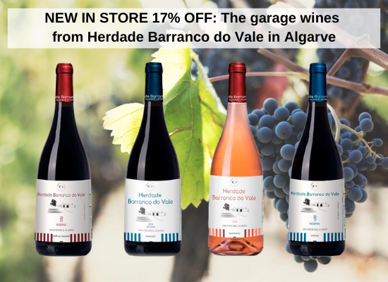NEW IN STORE 17% OFF: The garage wines from Herdade Barranco do Vale in Algarve