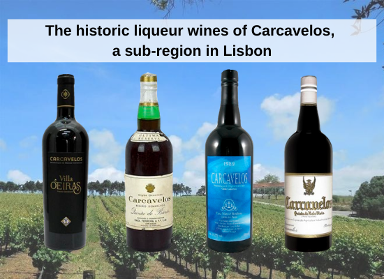 The historic liqueur wines of Carcavelos, a sub region in Lisbon