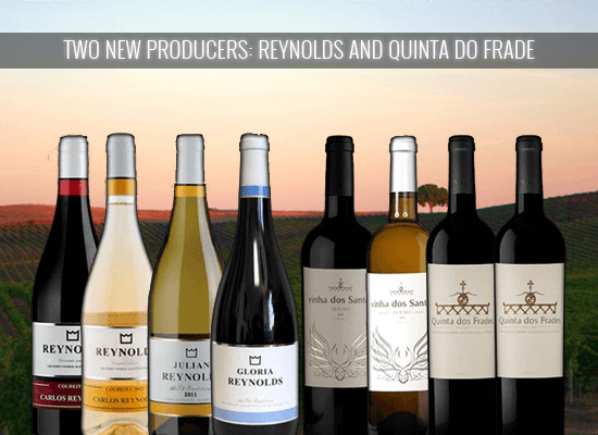 17% OFF in the amazing wines from Quinta dos Frades in Douro and Reynolds in Alentejo