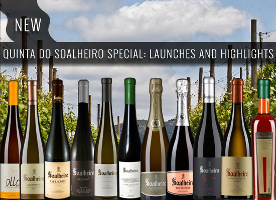 QUINTA DO SOALHEIRO: New launches and highlights