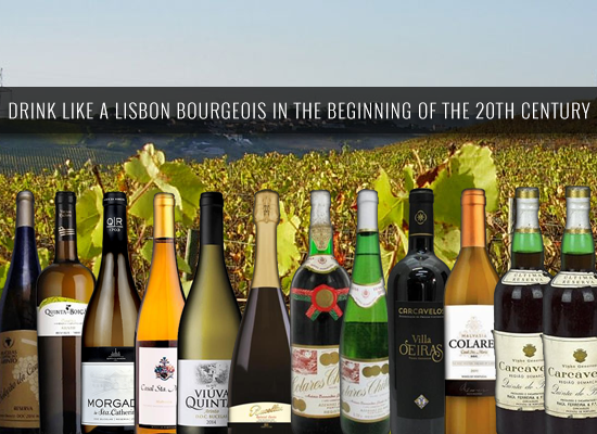 Drink like a Lisbon bourgeois in the beginning of the 20th century