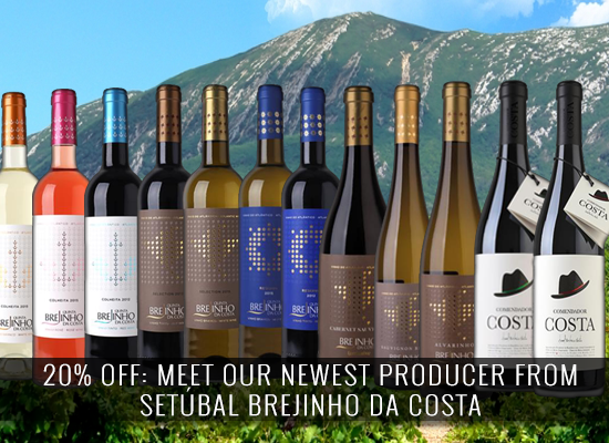 UP TO 20% OFF: Meet our newest producer from Setúbal, Brejinho da Costa