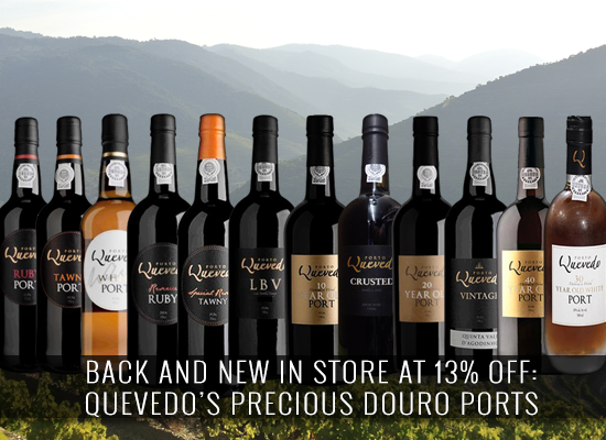 BACK AND NEW IN STORE AT 13% OFF: Quevedo's Precious Douro Ports