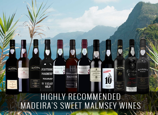 HIGHLY RECOMMENDED: Madeira's Sweet Malmsey Wines