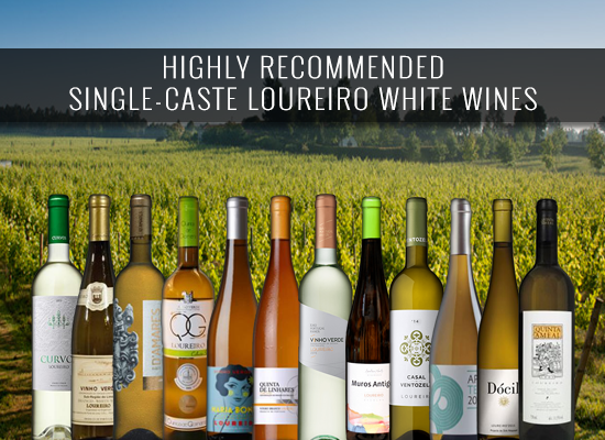 HIGHLY RECOMMENDED: Single-caste white Loureiro wines