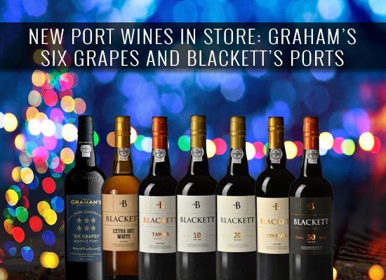 NEW IN STORE: The Graham's Special River Quintas and the Blackett Port Wines