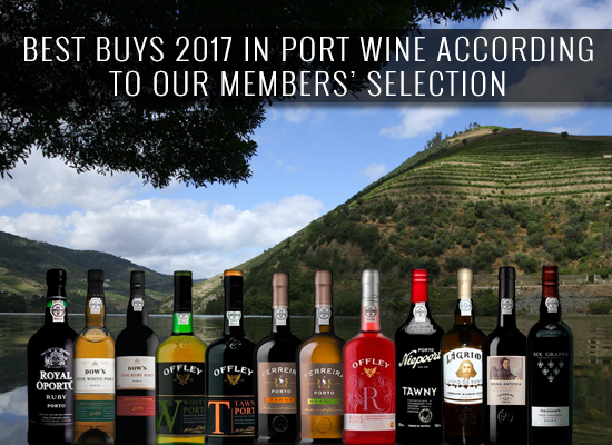 THE BEST BUYS 2017 in Port Wine according to our members selection.
