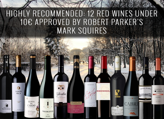 HIGHLY RECOMMENDED: 12 red wines under 10€ approved by Robert Parker's Mark Squires