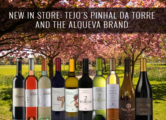 NEW IN STORE: Tejo's Pinhal da Torre and the Alqueva brand