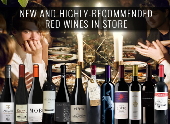 NEW AND HIGHLY-RECOMMENDED red selections in store