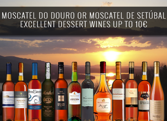 Moscatel de Setubal vs Moscatel do Douro: excellent dessert wines under 10€