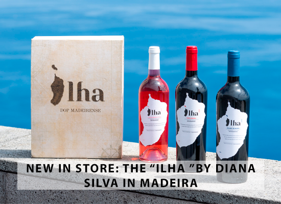 "NEW IN STORE – The ""Ilha"" by Diana Silva in Madeira"